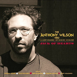 The Anthony Wilson Trio - Jack Of Hearts